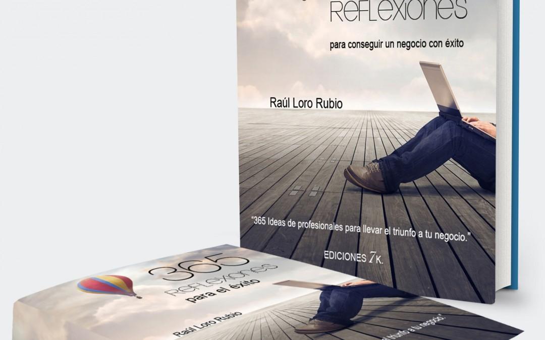 """REFLEXIÓN NÚMERO 100 EN """"365 REFLEXIONES PARA UN NEGOCIO DE ÉXITO"""""""
